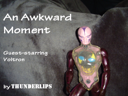 An Awkward Moment.