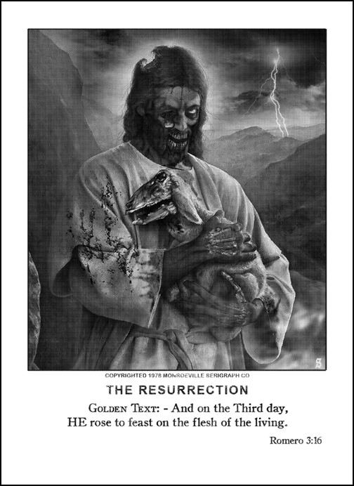 Romero 3:16- Zombie Jesus by Omar!