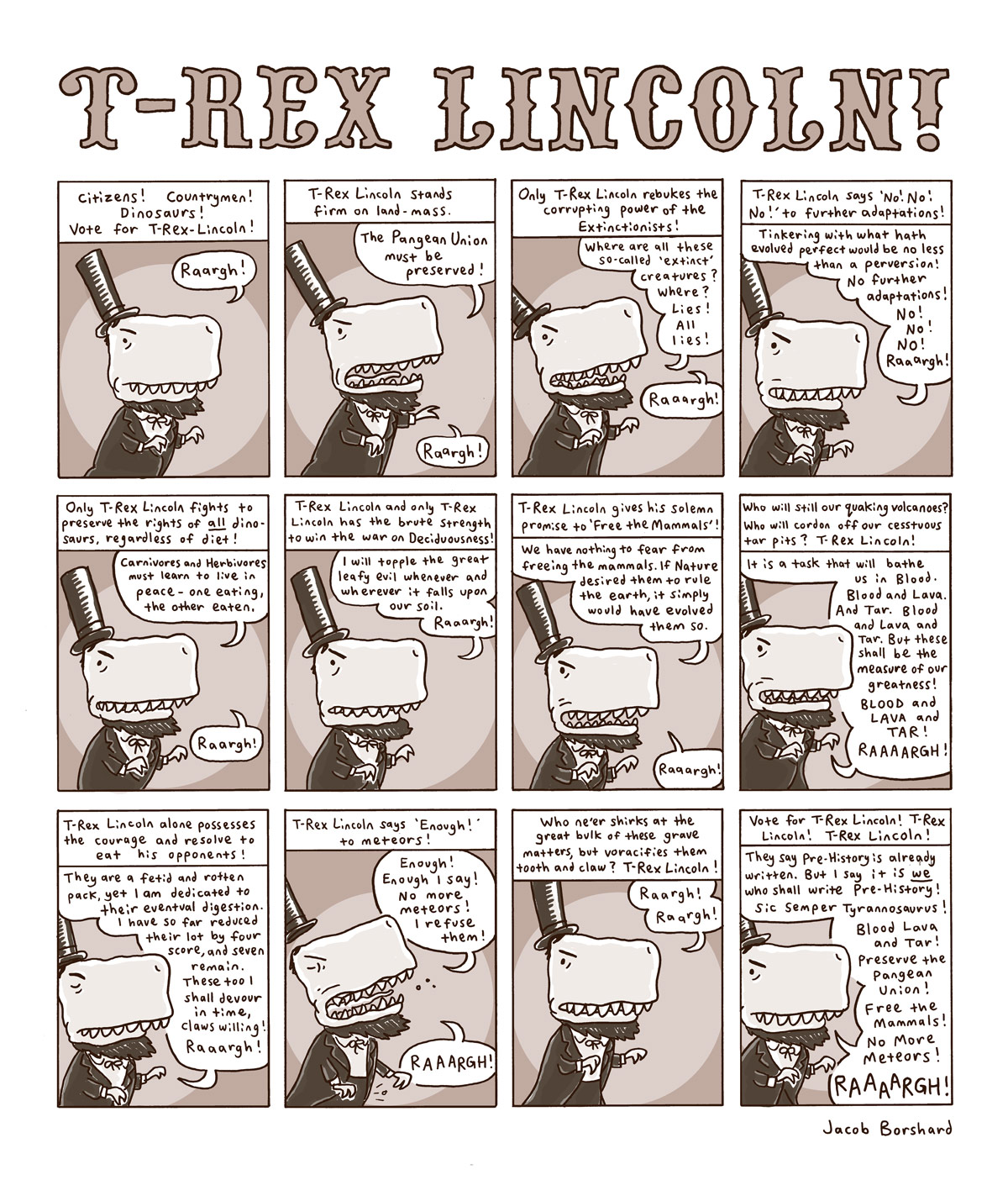 T-Rex Lincoln on…THE ISSUES! RAAAARGH!