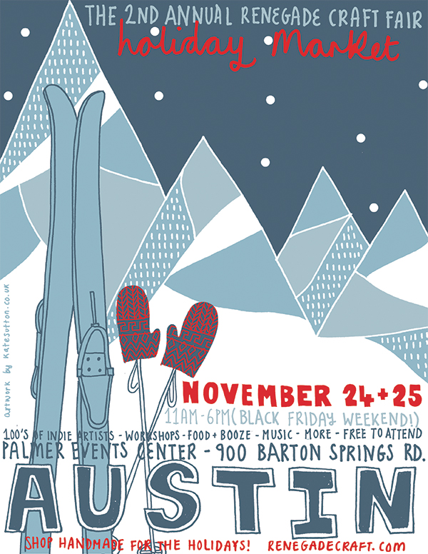 HOLIDAY RENEGADE CRAFT FAIR- THIS WEEKEND IN AUSTIN!